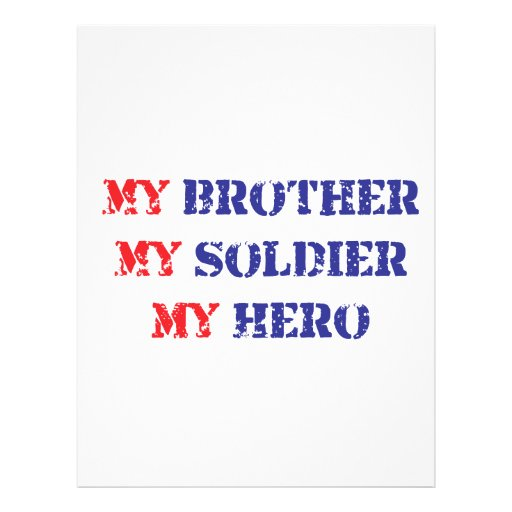 My brother, my soldier, my hero flyer