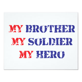 My brother, my soldier, my hero 4.25x5.5 paper invitation card