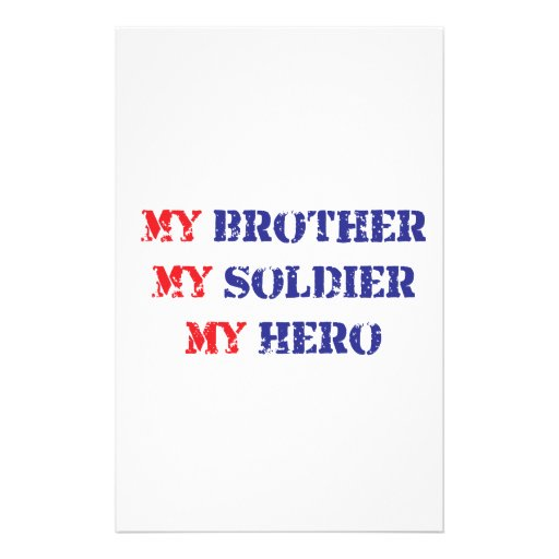 My brother, my soldier, my hero stationery paper
