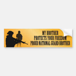 My Brother Protects Your Freedom (National Guard B Bumper Sticker