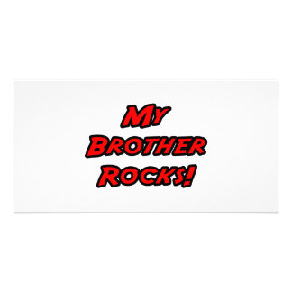 My Brother Rocks Photo Card