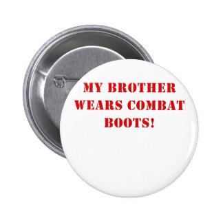 My Brother Wears Combat Boots Button