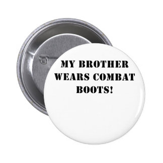 My Brother Wears Combat Boots Buttons