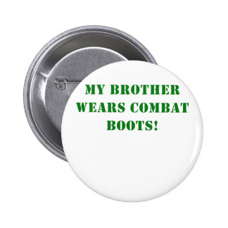 My Brother Wears Combat Boots Pinback Button
