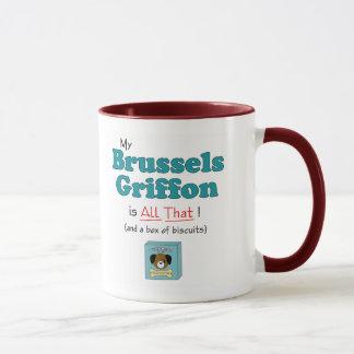 My Brussels Griffon is All That! Mug