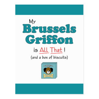 My Brussels Griffon is All That! Postcard