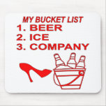 My Bucket List Beer Ice & Company Mouse Pad