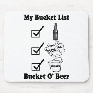My Bucket List - Bucket O' Beer Mouse Pad