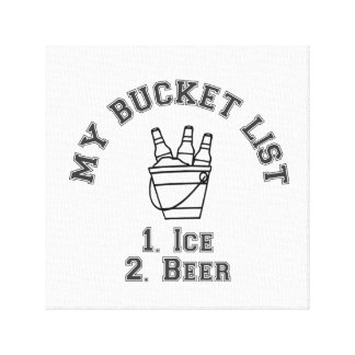 My Bucket List Humor - Ice & Beer Gallery Wrapped Canvas