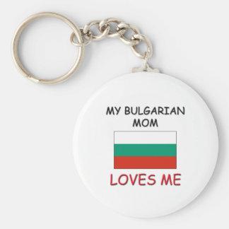 My Bulgarian Mom Loves Me Keychains