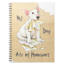 My Bull Terrier Ate My Homework Notebook