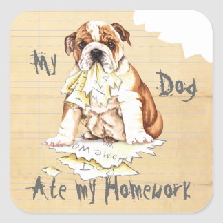 My Bulldog Ate My Homework Square Sticker