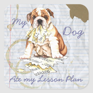 My Bulldog Ate My Lesson Plan Square Sticker