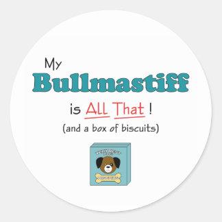 My Bullmastiff is All That! Classic Round Sticker