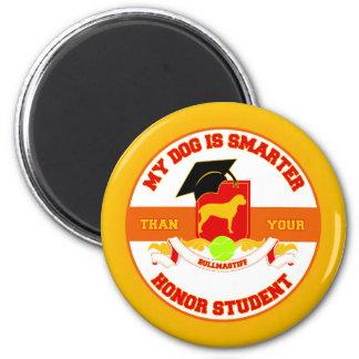 My Bullmastiff Is Smarter 2 Inch Round Magnet