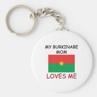 My Burkinabe Mom Loves Me Key Chains