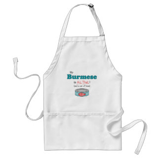 My Burmese is All That! Funny Kitty Adult Apron