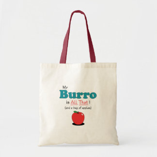 My Burro is All That! Funny Burro Tote Bags