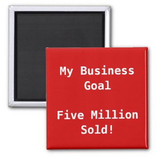 My Business Goal Customizable Magnet