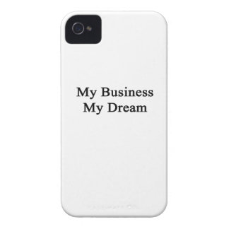 My Business My Dream iPhone 4 Case