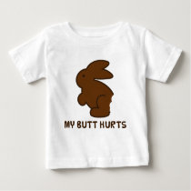 My Butt Hurts Baby T-Shirt