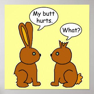 My Butt Hurts! Bunnies Poster
