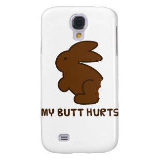 My Butt Hurts Galaxy S4 Cases