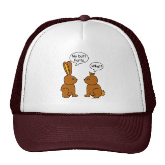 My Butt Hurts - What Hat