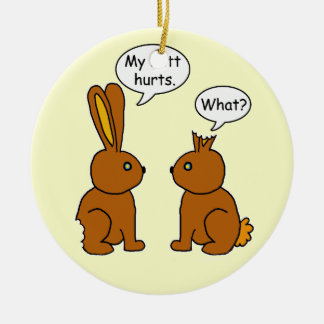 My Butt Hurts! - What? Double-Sided Ceramic Round Christmas Ornament