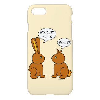 My Butt Hurts! - What? iPhone 8/7 Case