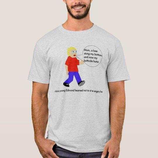 my buttocks hurts T-Shirt