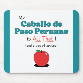 My Caballo de Paso Peruano is All That! Mouse Pad