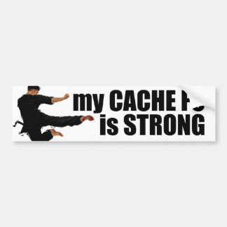 My Cache-Fu is Strong bumpersticker Car Bumper Sticker