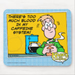 My Caffeine System Mouse Mat
