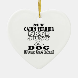 My Cairn Terrier Not Just A Dog Double-Sided Heart Ceramic Christmas Ornament
