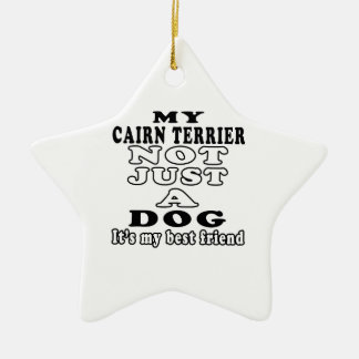 My Cairn Terrier Not Just A Dog Double-Sided Star Ceramic Christmas Ornament