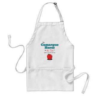 My Camargue Horse is All That! Funny Horse Adult Apron