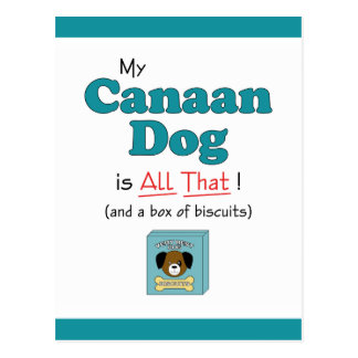 My Canaan Dog is All That! Post Cards