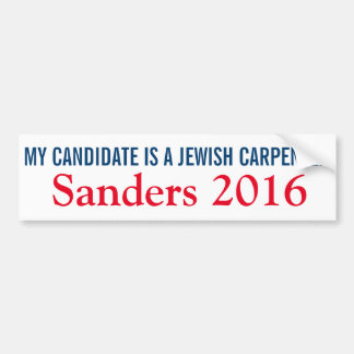 My Candidate is a Jewish Carpenter Bumper Sticker
