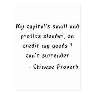 My capital's small and profits slender, on credit postcard