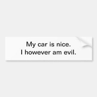 My car is nice - bumper sticker