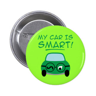 My Car Is Smart Pinback Buttons
