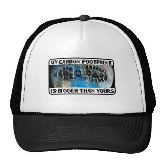 My Carbon Footprint Is Bigger Than Yours! Trucker Hats