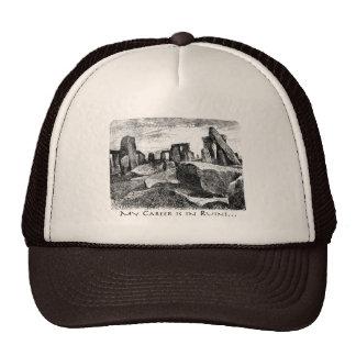 My Career Is In Ruins: Stonehenge Trucker Hat