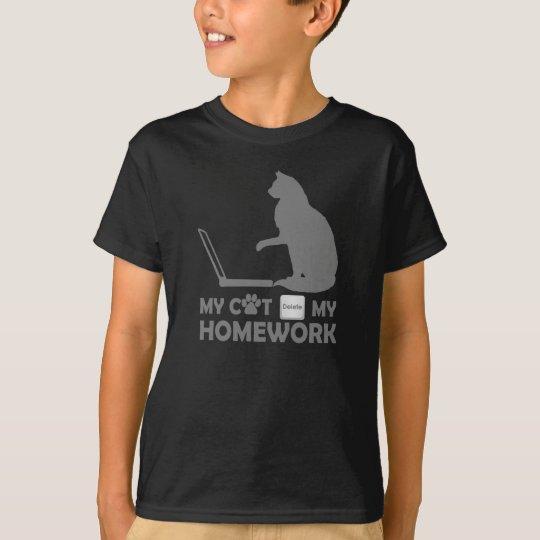My cat deleted my homework T-Shirt