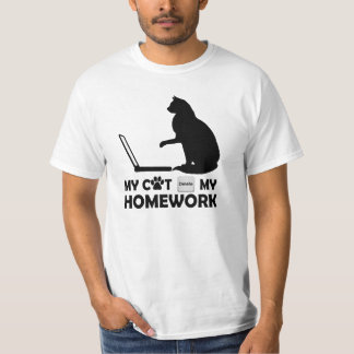 My cat deleted my homework T-Shirt