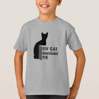 My cat Domesticated me T-Shirt