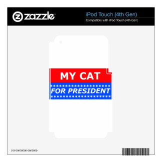 My Cat For President iPod Touch 4G Skins