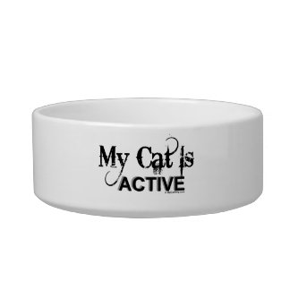My Cat is Active Bowl