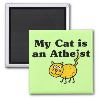 My Cat Is An Atheist 2 Inch Square Magnet